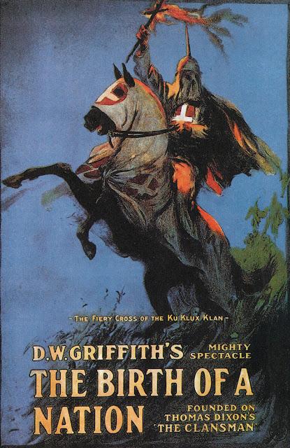 Αφίσα για το ρατσιστικό φιλμ του Ντέιβιντ Γκρίφιθ, Η Γέννηση Ενός Έθνους / The Birth of a Nation film poster