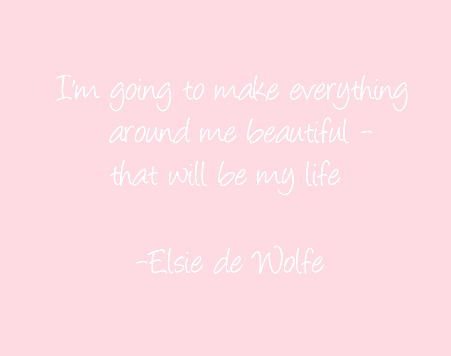 elsie de wolfe quote
