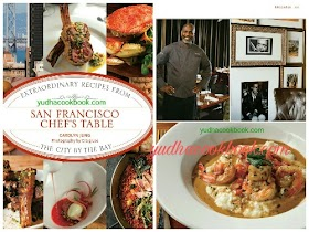 SAN FRANCISCO CHEF'S TABLE - Extraordinary Recipes From The City By The Bay