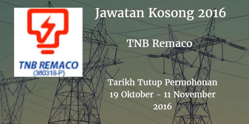 Jawatan Kosong TNB Remaco 19 Oktober - 11 November 2016