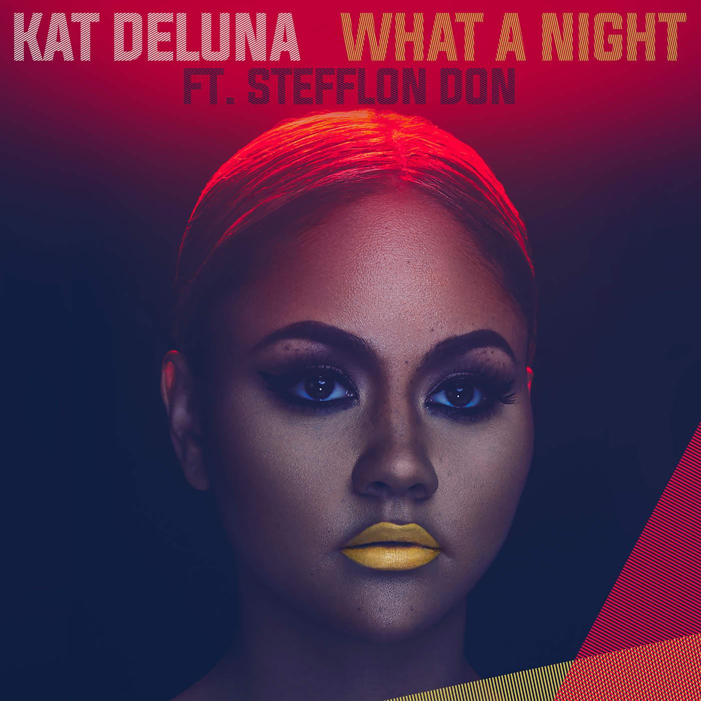 Kat DeLuna - What a Night (feat. Jeremih & Stefflon Don) [Remix] - Single Cover