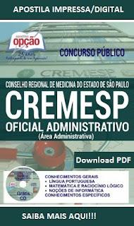 apostila concurso cremesp 2016 Oficial Administrativo Grátis pdf - Impressa e Digital