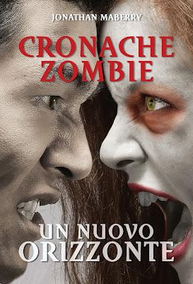 Cronache Zombie #4 - Un nuovo orizzonte (Jonathan Maberry)