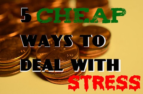 5 CHEAP or Free Ways to Deal with Stress You MUST Try!