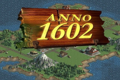 Get Free Download Game Anno 1602 for Computer or Laptop