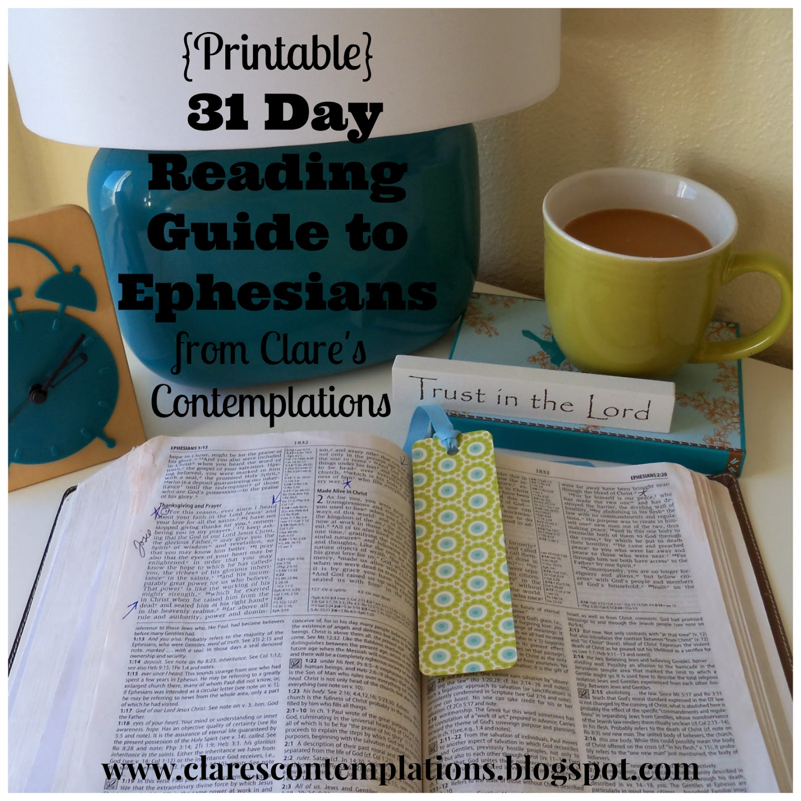 http://www.clarescontemplations.com/2013/12/31-day-reading-guide-to-ephesians.html