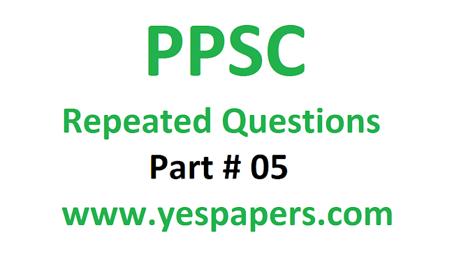Important Questions of PPSC Part#5