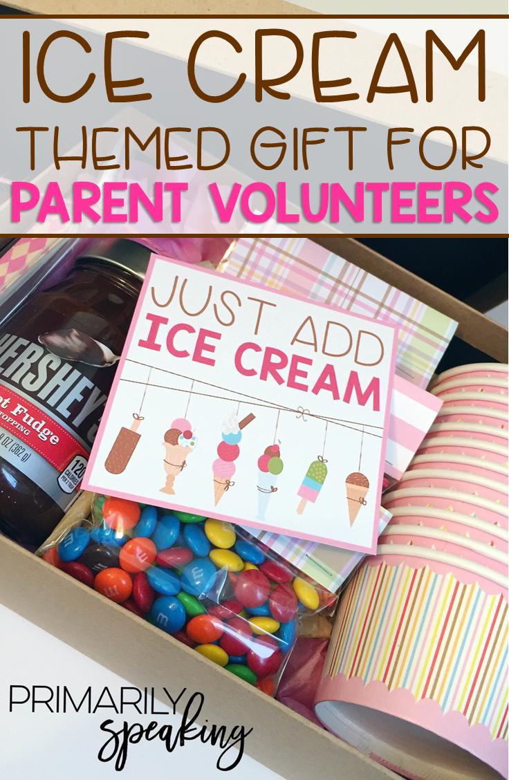 Classroom Volunteer Ideas ~ Ice cream themed parent volunteer gift primarily speaking