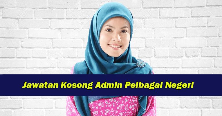 Senarai Jawatan Kosong Admin di sekitar KL, Selangor dan Perak