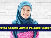 Senarai Jawatan Kosong Admin di sekitar KL, Selangor dan Perak - Pengambilan Segera