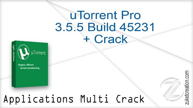 uTorrent Pro 3.5.5 Build 45231 + Crack  |  27.4 MB