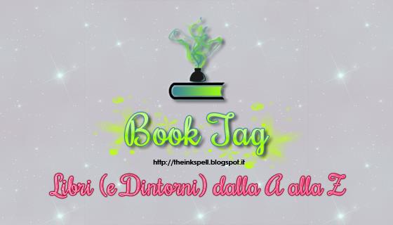 BookTag #05 Libri (e Dintorni) dalla A alla Z