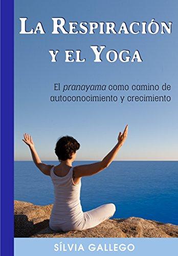La respiración y el Yoga