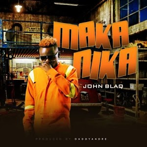 Download Audio | John Blaq - Makanika