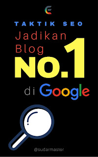 Jadikan Blog No. 1 di Google