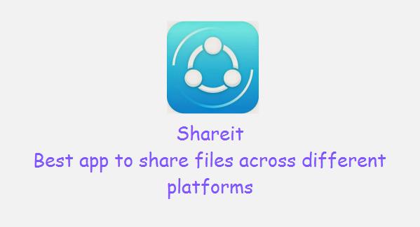 ShareIt- Best app to share files across different platforms