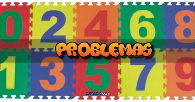Atividades de Matemática - Problemas 1º ano