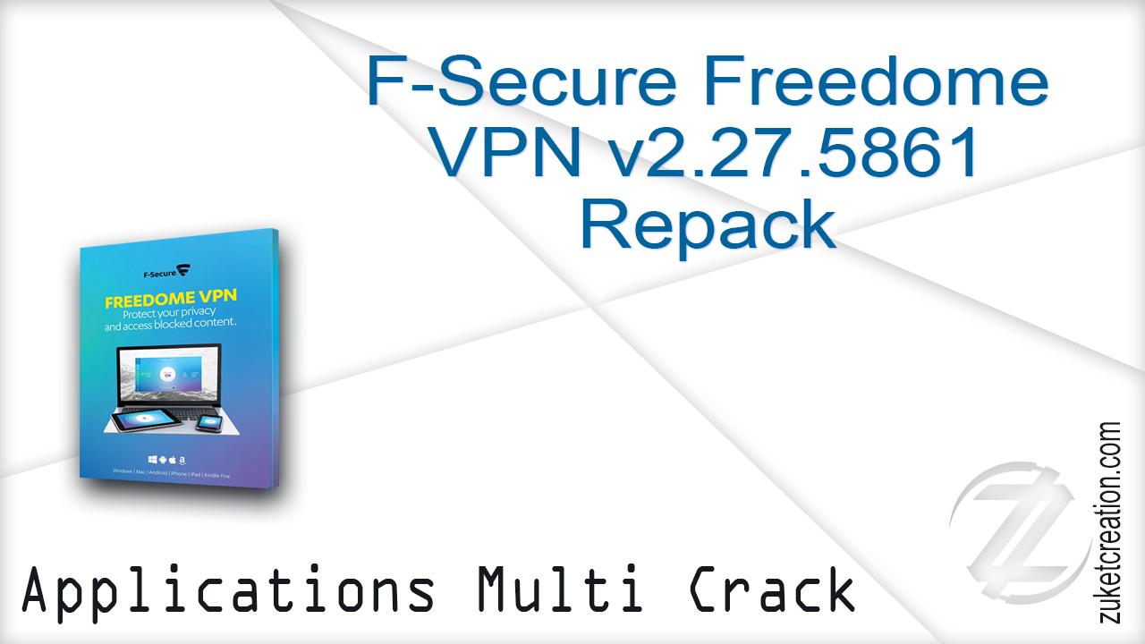 Hacker Application: F-Secure Freedome VPN v2 27 5861 Repack