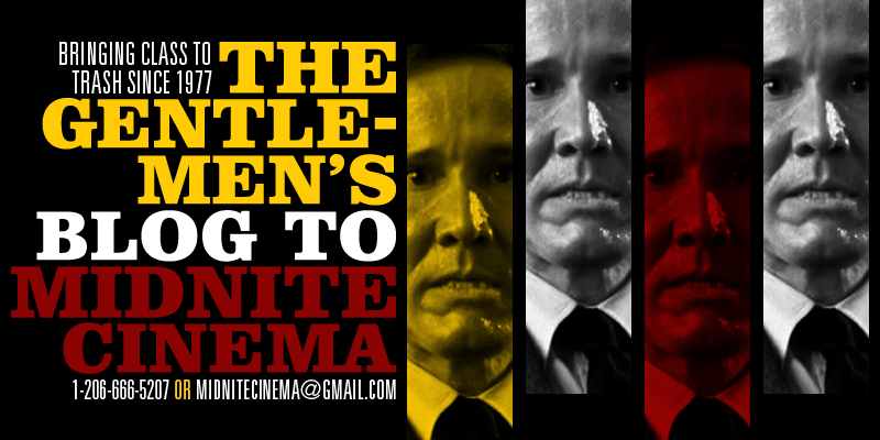The Gentlemen's Blog to Midnite Cinema