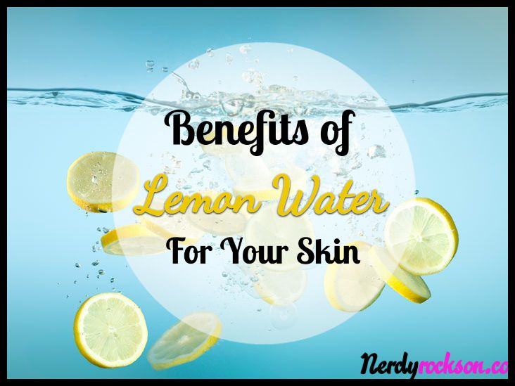 Benefits of Lemon Water for Your Skin