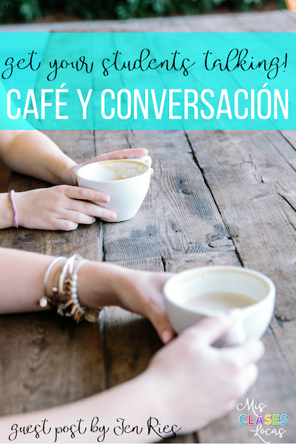 Café y Conversación: guest post from Jen Ries on Mis Clases Locas