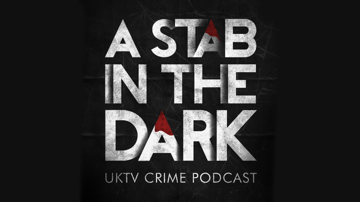 Crawl Space: A Stab in the Dark: new crime podcast for UKTV