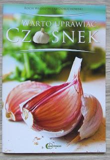 Takie książki - Taka Troche o Roch Włodzimierz Doruchowski - Warto uprawiać czosnek