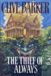 http://www.paperbackstash.com/2007/06/theif-of-always-clive-barker.html
