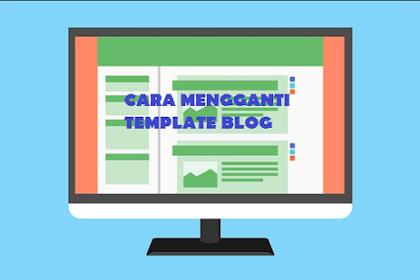 Cara Mengganti Template Blog Tanpa menurunkan Visitor, 100% Work