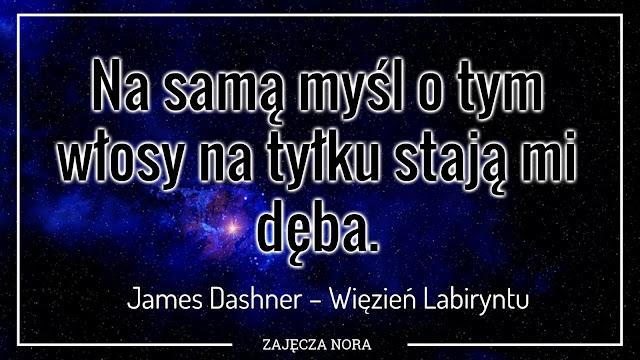 James Dashner Więzień Labiryntu