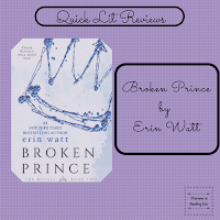 Broken Prince by Erin Watt a quick lit review on Reading List