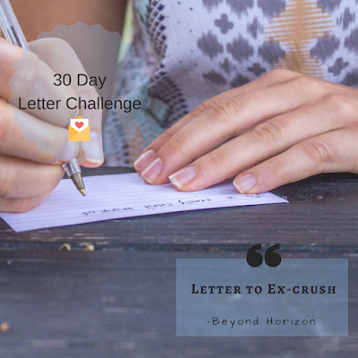 letter to ex-crush ex-love