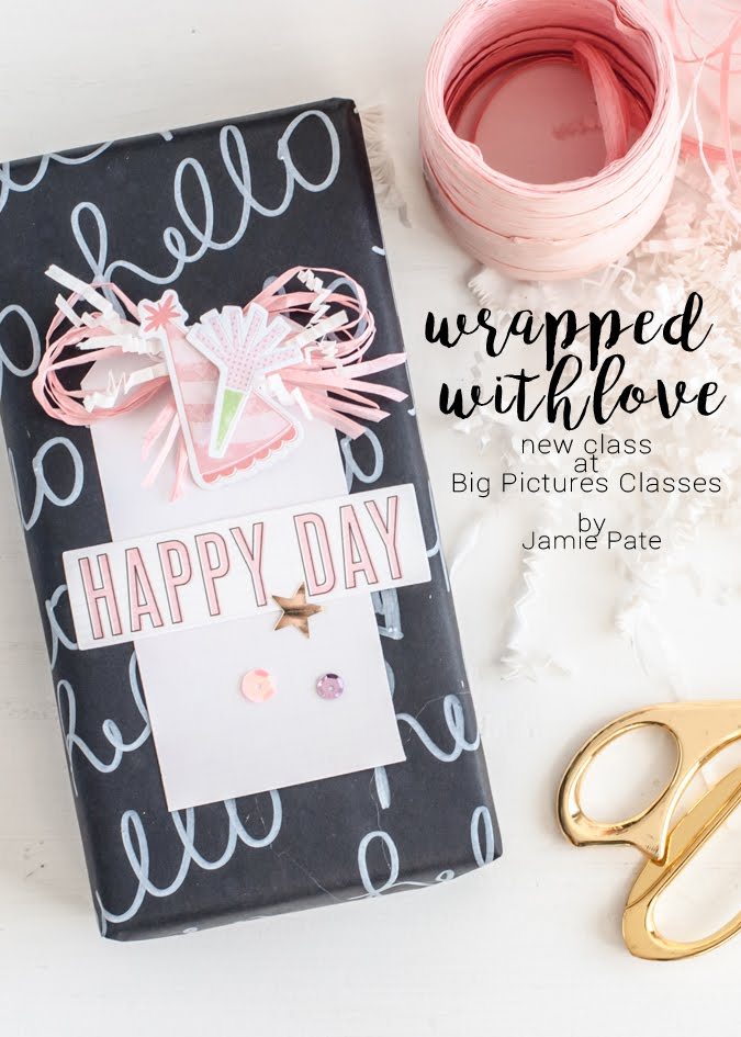 Wrapped With Love Class by Jamie Pate for Big Picture Classes | @jamiepate @bigpictureclass
