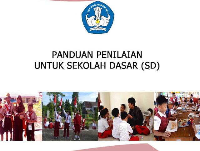 Buku Panduan Penilaian Sekolah Dasar ( SD ) Terbaru