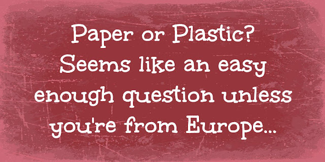 Paper or Plastic - Small Decisions Have Big Results