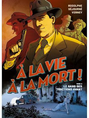 """couverture de """"A LA VIE, A LA MORT"""" T2 par Séjourné et Rodolphe chez Soleil"""
