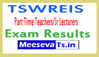 TSWREIS Part Time Teachers/Jr Lecturers Exam Results