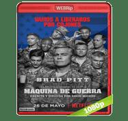 Maquina de Guerra (2017) WEBRip 1080p Audio Dual Latino/Ingles 5.1