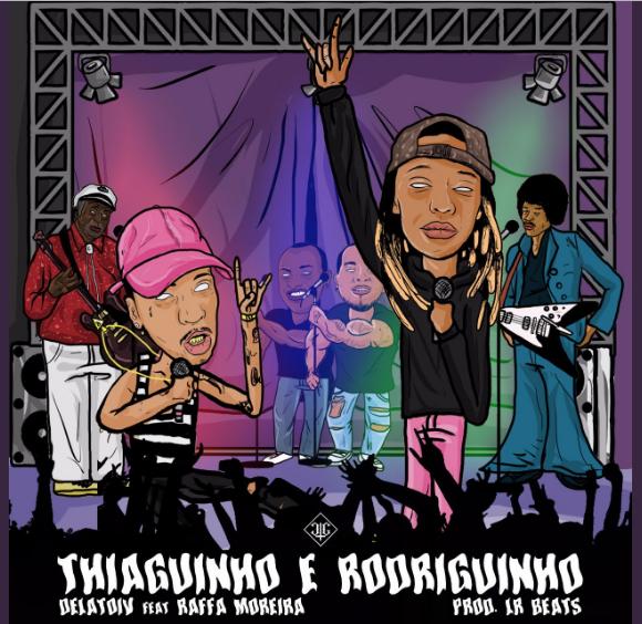 """Ouça """"Thiaguinho & Rodriguinho"""", novo single de Delatorvi  com participação de Raffa Moreira. Prod. LR Beats"""