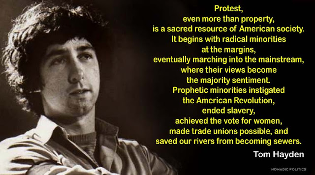 Tom Hayden Protest Quote