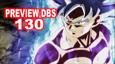 akan membahas perihal Preview anime Dragon Ball Super episode  [ REVIEW DBS 129 + PREVIEW DBS 130 ] SEMUA HAKAISHIN TERKEJUT!!! GOKU MENGUASAI MASTER ULTRA INSTINCT!!!