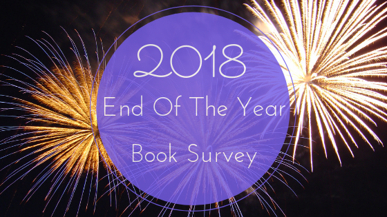 End of the Year Book Survey (2018)