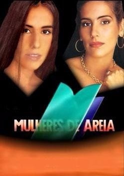 Top 10 - Novelas da Globo Mulheres de Areia