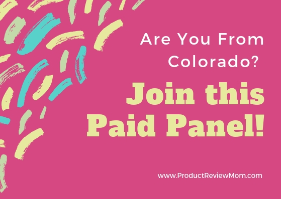 Are You From Colorado?  Join this Paid Panel!  via  www.productreviewmom.com