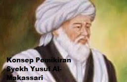 Biografi dan Konsep Pemikiran Syekh Yusuf Al-Makassari