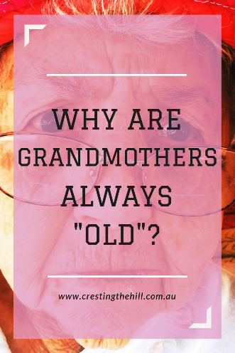 "Why are all grandmothers depicted as ""old""? We're still young and rocking Midlife"