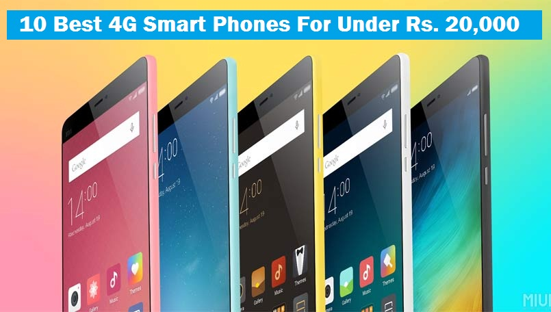3bd7d76fd26 companies to launch good 4G LTE Mobile Phones at affordable attractive  prices with best features in India