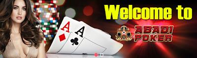 Abadipoker.com Situs Agen Poker Domino Capsa dan AduQ Online Terpercaya Indonesia