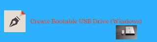 Create Bootable USB Drive on Windows 7