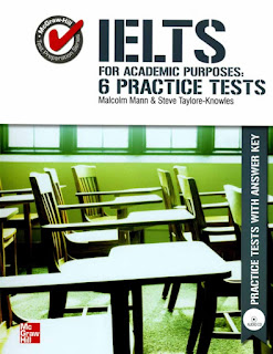 IELTS for Academic Purposes: 6 Practice Tests